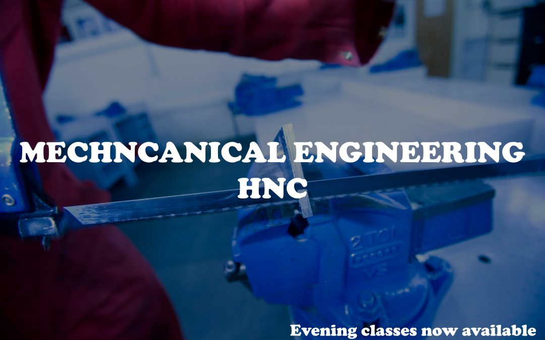 Mechanical Engineering HNC Evening Classes